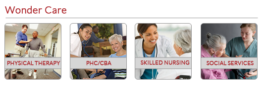 Wonder Care: Physical Therapy, PHC/CBA, Skilled Nursing, Social Services